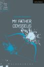 My Father, Odysseus