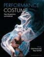 Performance Costume - New Perspectives and Methods