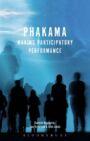 Phakama - Making Participatory Performance