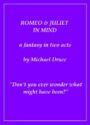 Romeo & Juliet In Mind