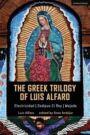 The Greek Trilogy of Luis Alfaro - Electricidad & Oedipus El Rey & Mojada