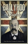 A Ballyhoo in Blighty - Four One-act Comedies