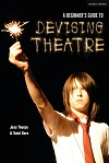 + A Beginner's Guide to Devising Theatre