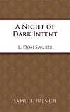 A Night of Dark Intent