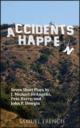 Accidents Happen - A Collection of Short Comedy Plays | J