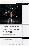 Adaptation in Contemporary Theatre
