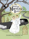 All Aboard the Marriage Hearse