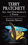 All the Discworld's a Stage - Unseen Academicals & Feet of Clay & The Rince Cycle