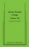 All the World's a Stage - Volume 3