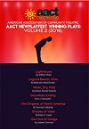 American Association of Community Theatre - 2016 NewPlayFest Winning Plays - VOLUME 2