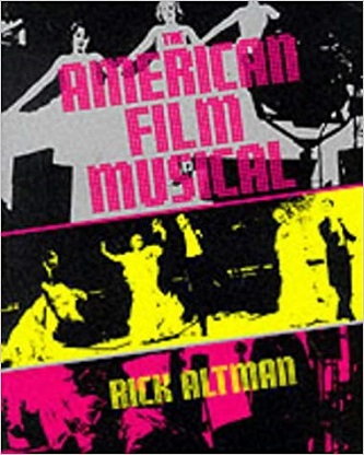 American Film Musical - A Comprehensive Study of Genre & Structure & Style & Culture