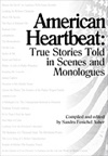American Heartbeat - True Stories Told in Scenes and Monologues