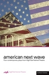 American Next Wave - Four Plays