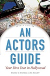An Actor's Guide - Your First Year in Hollywood