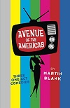 Avenue of the Americas - Three One-Act Comedies