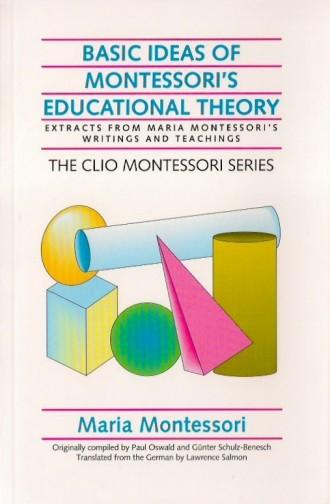 Basic Ideas of Montessori's Education Theory