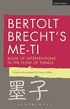 Bertolt Brecht's Me-ti - Book of Interventions in the Flow of Things