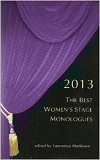 The Best Women's Stage Monologues 2013