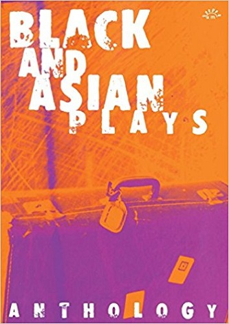 Black and Asian Plays