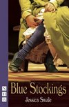 + Blue Stockings - The Play