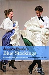 Blue Stockings - A Guide for Studying and Staging the Play
