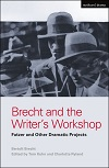 Brecht and the Writer's Workshop - Fatzer and Other Dramatic Projects