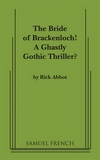 The Bride of Brackenloch! A Ghastly Gothic Thriller?