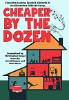 Cheaper by the Dozen - PLAY VERSION
