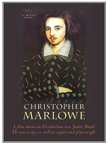 Christopher Marlowe - A Film about an Elizabethan James Bond
