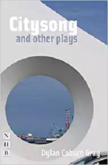 Citysong and Other Plays