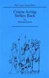 Coarse Acting Strikes Back - Volume 4 - Four Further Plays for Coarse Actors