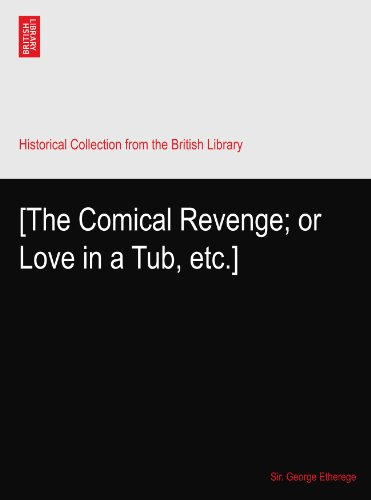The Comical Revenge or Love in a Tub