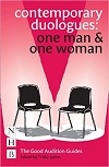 Contemporary Duologues - ONE MAN & ONE WOMAN