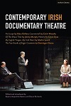 + Contemporary Irish Documentary Theatre