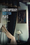Contemporary Scottish Plays - Caledonia & Bullet Catch & Artist Man and Mother Woman & More
