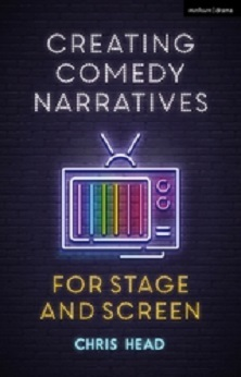 Creating Comedy Narratives for Stage and Screen