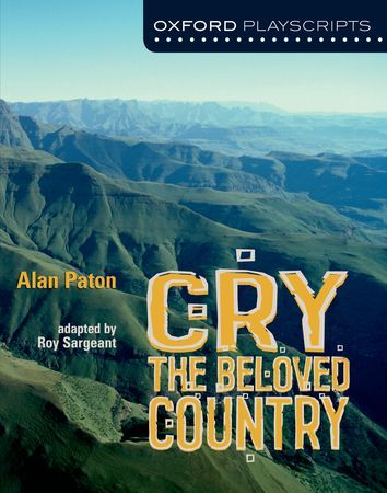 Cry, The Beloved Country - Oxford Playscripts