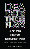Dea Loher - Three Plays