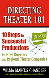 Directing Theater 101 - 10 Steps to Successful Productions