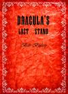 Dracula's Last Stand