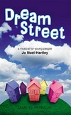 Dream Street - A Musical for Young People