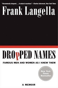 Dropped Names - Famous Men and Women As I Knew Them
