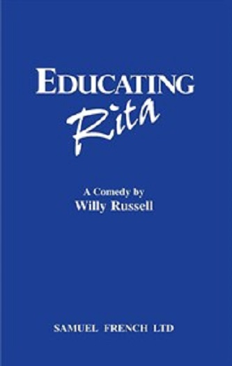 a review of educating rita by willy russel and its themes In willy russell's educating rita, the issues of class inequalities and the cho   1067 words - 4 pages analysis of educating rita by willy russel the opening.
