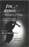 Evil Genius - Monsters on Stage, Monologues and One-Acts for Audition and Performance
