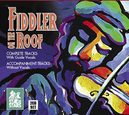 Fiddler on the Roof - 2 CDs of Vocal Tracks & Backing Tracks