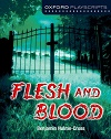 Flesh and Blood - Oxford Playscripts