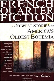 French Quarter Fiction - The Newest Stories of America's Oldest Bohemia