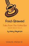 Fresh Brewed - Tales from the Coffee Bar