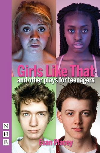 Girls Like That and Other Plays for Teenagers