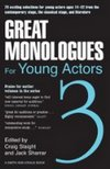 Great Monologues For Young Actors - Volume III